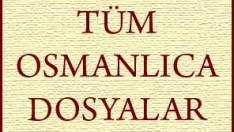 Tüm Osmanlıca Dosyalar